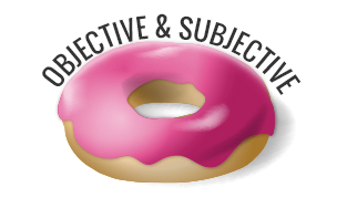 Objective and Subjective